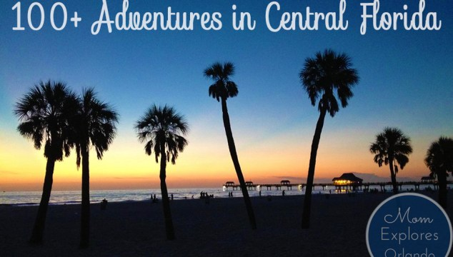 100+ Adventures in Central Florida
