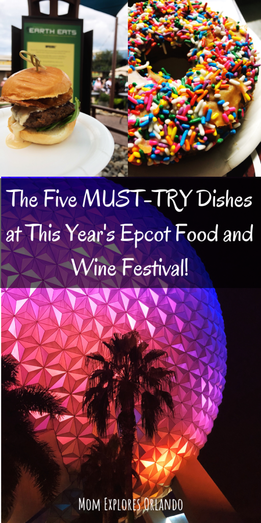 The Five MUST-TRY Dishes at this year's Epcot Food and Wine Festival! #Epcot #Disney #DisneyPlanning #DisneyWorld #WDW #FoodandWineFestival #FamilyTravel #TravelEats #DisneyDining