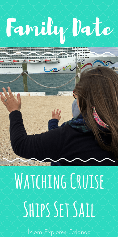 Family Date Idea in Port Canaveral - Watching Cruise Ships