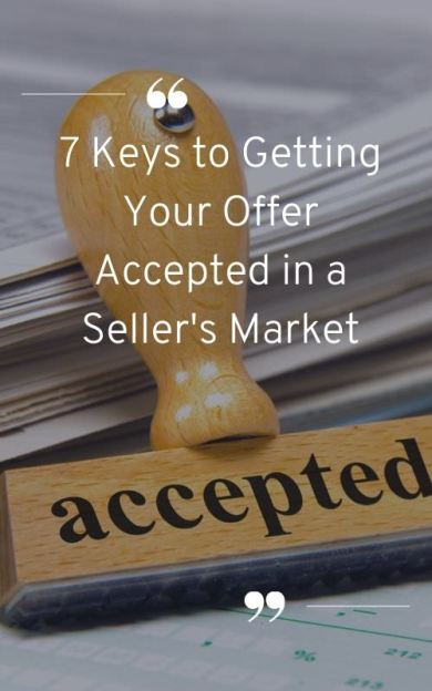 Offer Accepted in a Seller's Market