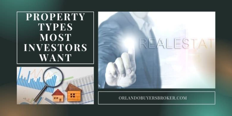 Property Types Most Investors Want