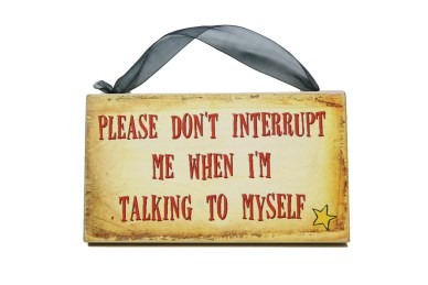 please don't interrupt me when I'm talking to myself orlando espinosa