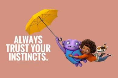 always-trust-your-instincts-orlando espinosa