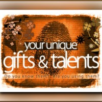 You Have Gifts and Talents
