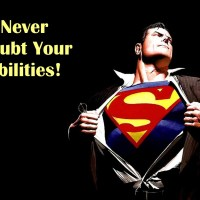 Never Doubt Your Abilities