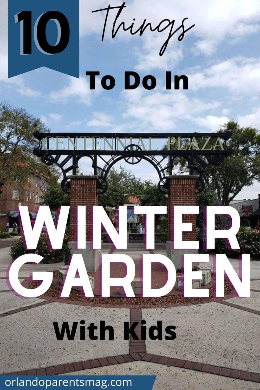 TO DO IN WINTER GARDEN