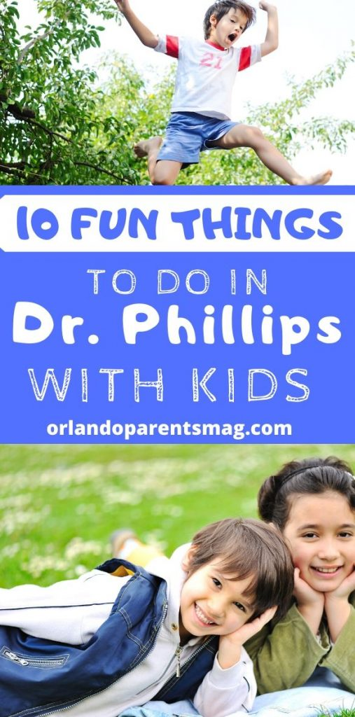 to do with kids in dr phillips
