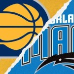 GAME DAY 52 – THE MAGIC FACE INDIANA IN ORLANDO