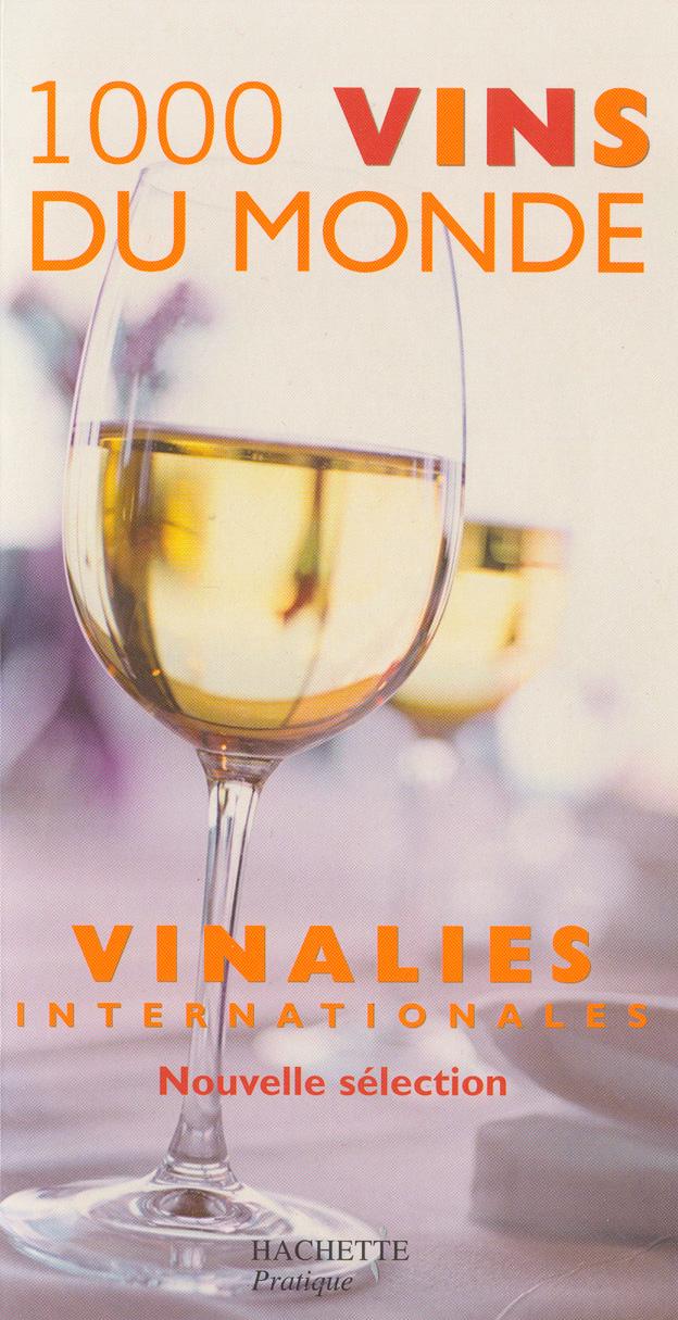 1000 vins du monde – Guía Hachette