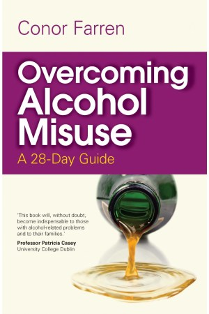 Overcoming Alcohol Misuse: A 28-Day Guide