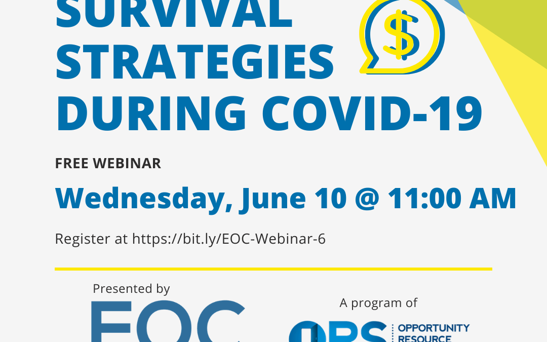 EOC Webinar Series: Financial Survival Strategies During COVID-19