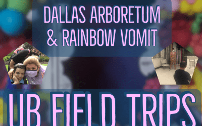Upward Bound Field Trips: Dallas Arboretum & Rainbow Vomit