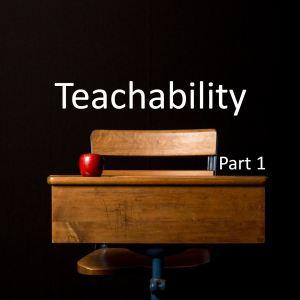 Teachability – Part 1