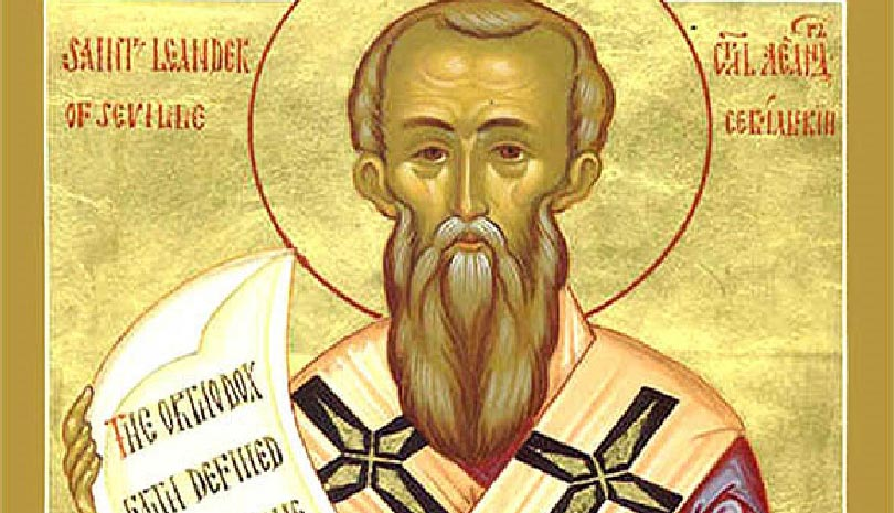 Εορτολόγιο 2021: Γιορτή σήμερα 27 Φεβρουαρίου Άγιος Λέανδρος Επίσκοπος Σεβίλλης