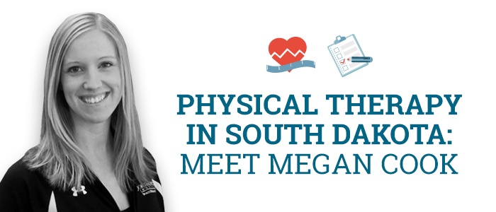 Physical Therapy in South Dakota: Meet Megan Cook