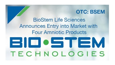 Photo of BioStem Life Sciences, Inc., Subsidiary of BioStem Technologies, Inc., Announces Entry into Market with Four Amniotic Products