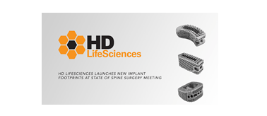 Photo of HD LifeSciences Launches New Implant Footprints at State of Spine Surgery Meeting