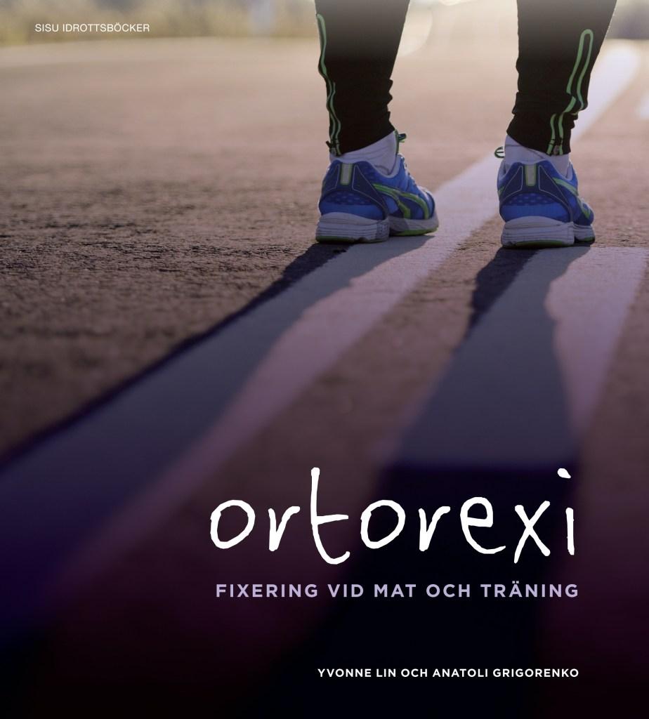 bok ortorexi: fixering vid mat och träning