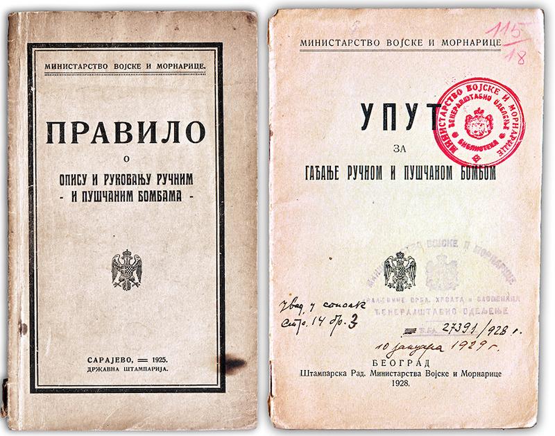Pravilo o opisu i rukovanju ručnim –i puščanim bombama- (Sarajevo, 1925); Uput za gađanje ruučnom i puščanom bombom (Beograd, 1928)