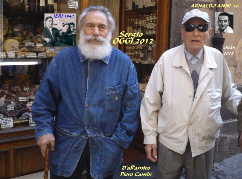 Sergio e Arnaldo. La nostra storia