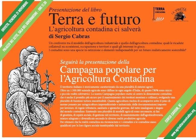 """Presentazione del libro di Sergio Cabras """"Terra e futuro. L'agricoltura contadina ci salvera'"""