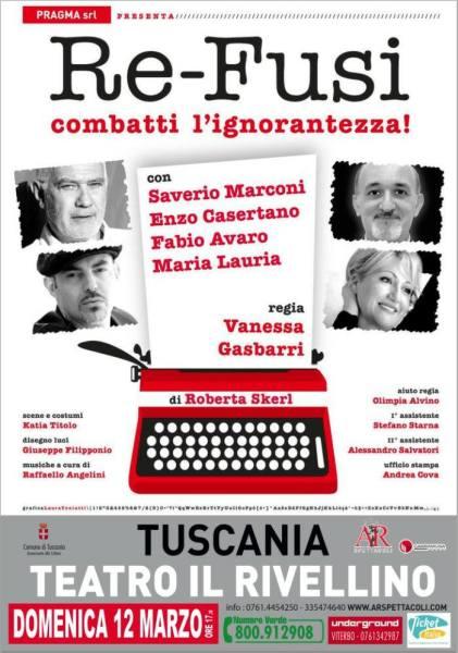 Re-Fusi al Ravellino di Tuscania per una folle commedia