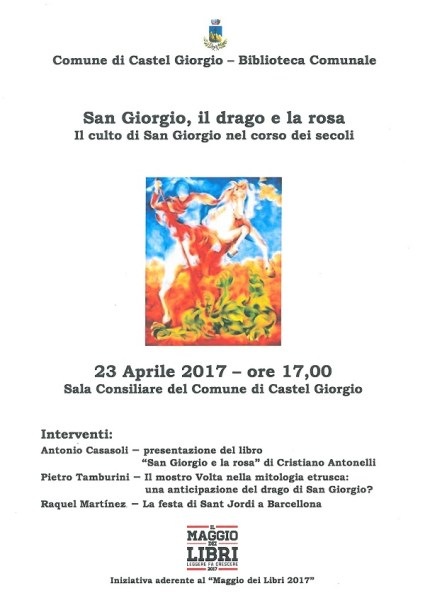 """Castel Giorgio, incontro dedicato al """"Culto di San Giorgio tra storia, mito e tradizione"""""""