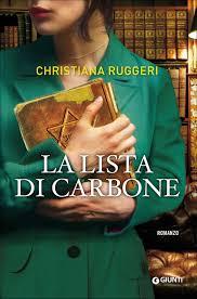 """Il dramma dell'olocausto nelle pagine di Cristina Ruggeri """"La lista di carbone"""""""