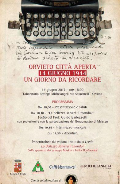 """""""Orvieto Città Aperta – ricordando il 14 giugno 1944"""" con la presentazione de """"La Bellezza salverà il mondo?"""""""
