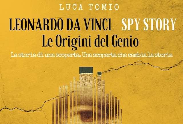 """Presentato in Provincia """"Leonardo da Vinci spy story"""" di Luca Tomio"""