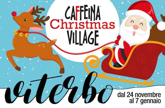 """A Viterbo è già Natale con """"Il Caffeina Christmas Village"""". Tante novità per la 2^ edizione"""