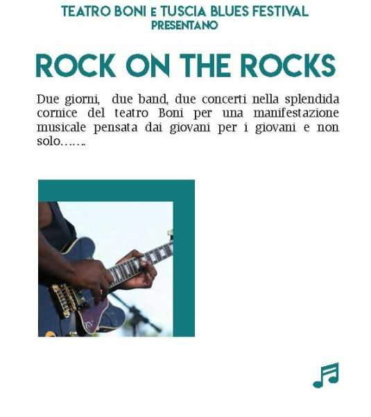 Rock on the rocks: Al Boni di Acquapendente il 2018 si apre all'insegna del rock