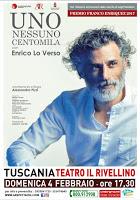 """Enrico Lo Verso al Rivellino di Tuscania porta in scena """"Uno, nessuno e centomila"""""""