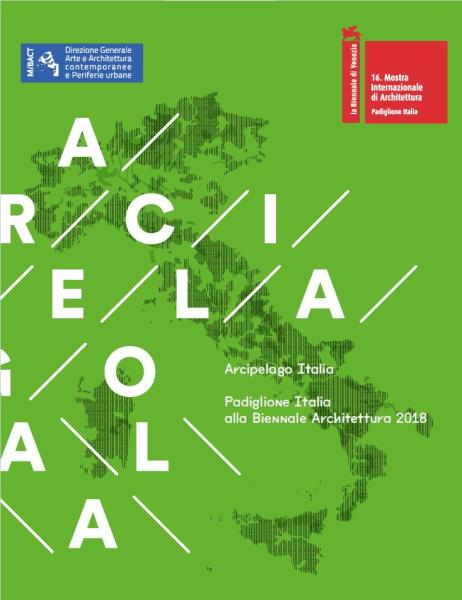 """Aree Interne coinvolte nel progetto """"Arcipelago Italia"""" per la Biennale dell'Architettura 2018"""