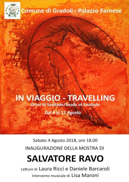 """""""In viaggio. Grani di Saudade"""", a Palazzo Farnese di Gradoli la mostra di Salvatore Ravo"""