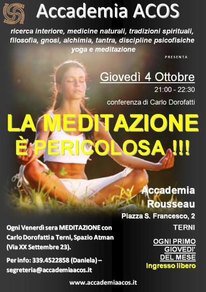 Accademia Acos presenta la conferenza con Carlo Dorofatti a Terni:  La meditazione è pericolosa!