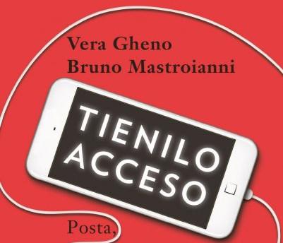 """""""Tienilo Acceso. Posta, commenta, condividi senza spegnere il cervello"""" di Bruno Mastroianni"""
