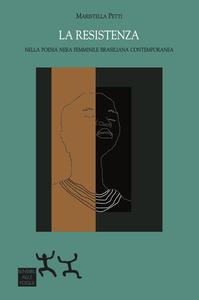 La resistenza nella poesia nera femminile brasiliana contemporanea. A Bolsena presentazione del libro di Maristella Petti