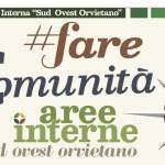 """#FareComunità: giornata di partecipazione per conoscere i progetti dell'Area Interna """"Sud Ovest Orvietano"""""""