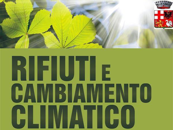 """""""Rifiuti e cambiamento climatico: Quali misure per rispondere all'appello di Greta"""""""