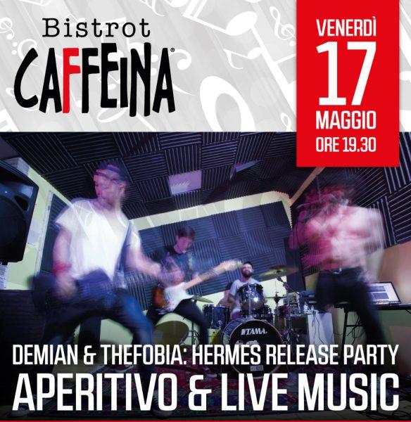 """Al Bistrot Caffeina di Viterbo il release party di """"Hermes""""con DEMIAN & The Phobia"""