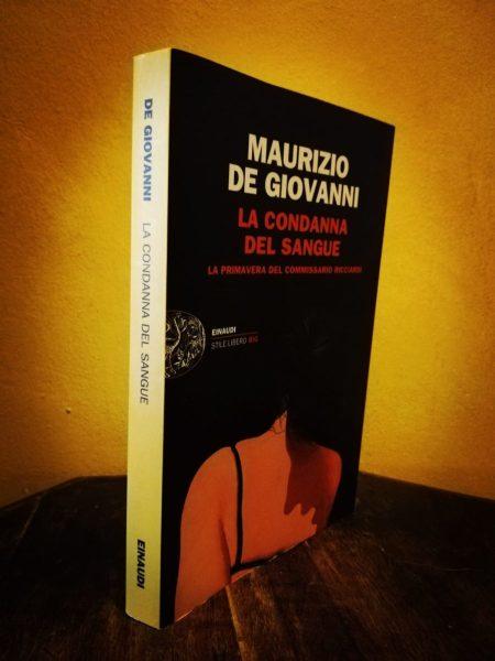 #LillyKnowsItbetter Libro + Canzone. La Condanna del Sangue di Maurizio De Giovanni