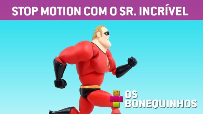 capa_os_bonequinhos_stop_motion_sr_incrivel