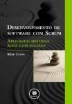 Desenvolvimento de Software com Scrum – Aplicando Métodos Ágeis com Sucesso