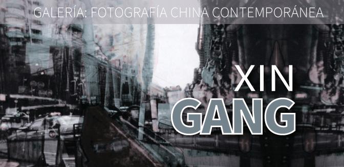 Galería: Xin Gang