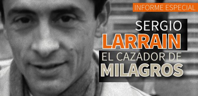 Sergio Larrain, el cazador de milagros