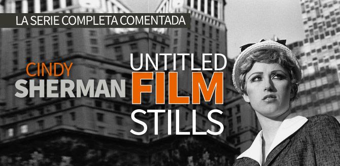 Untitled Film Stills por Cindy Sherman (Galería y análisis)