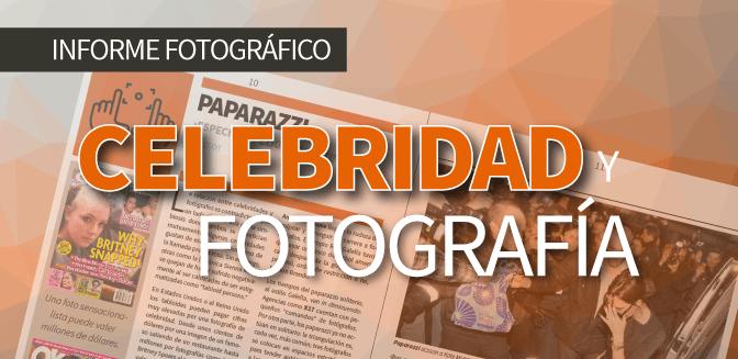 Celebridad y fotografía: Informe fotográfico