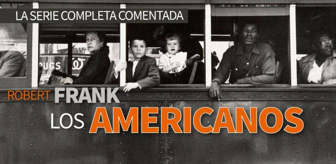 Galería: Los Americanos de Robert Frank; la serie completa