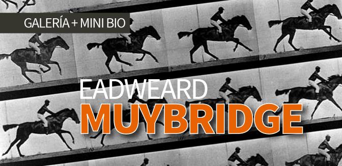 Galería: Eadweard Muybridge